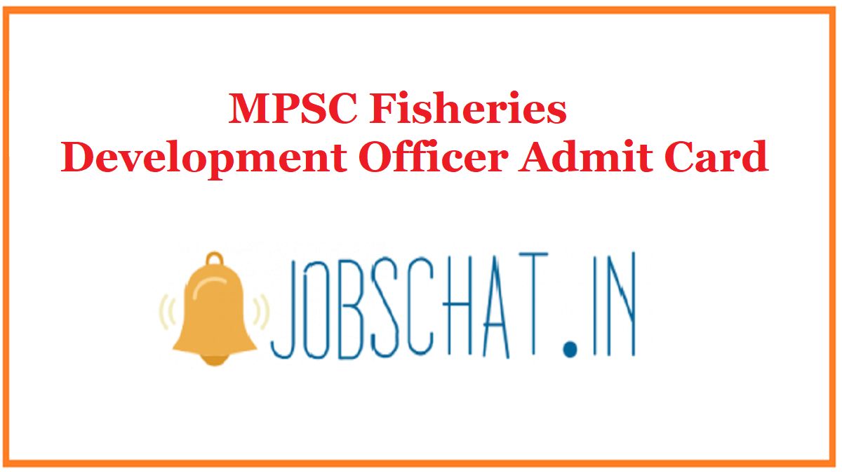 MPSC Fisheries Development Officer Admit Card
