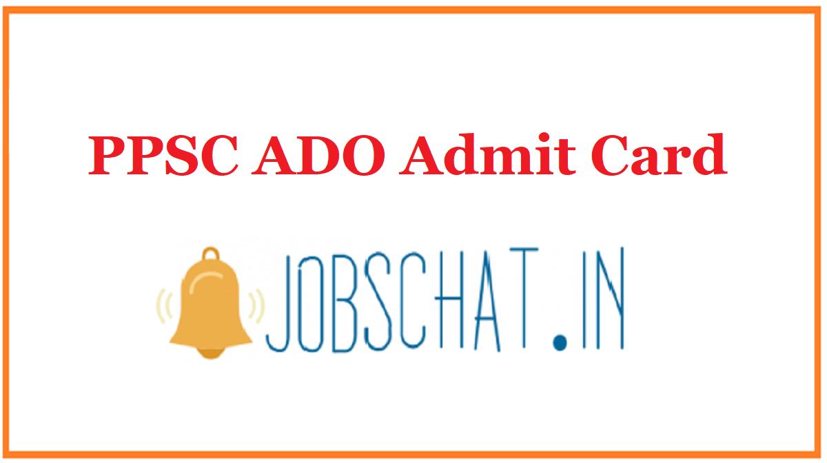 PPSC ADO Admit Card