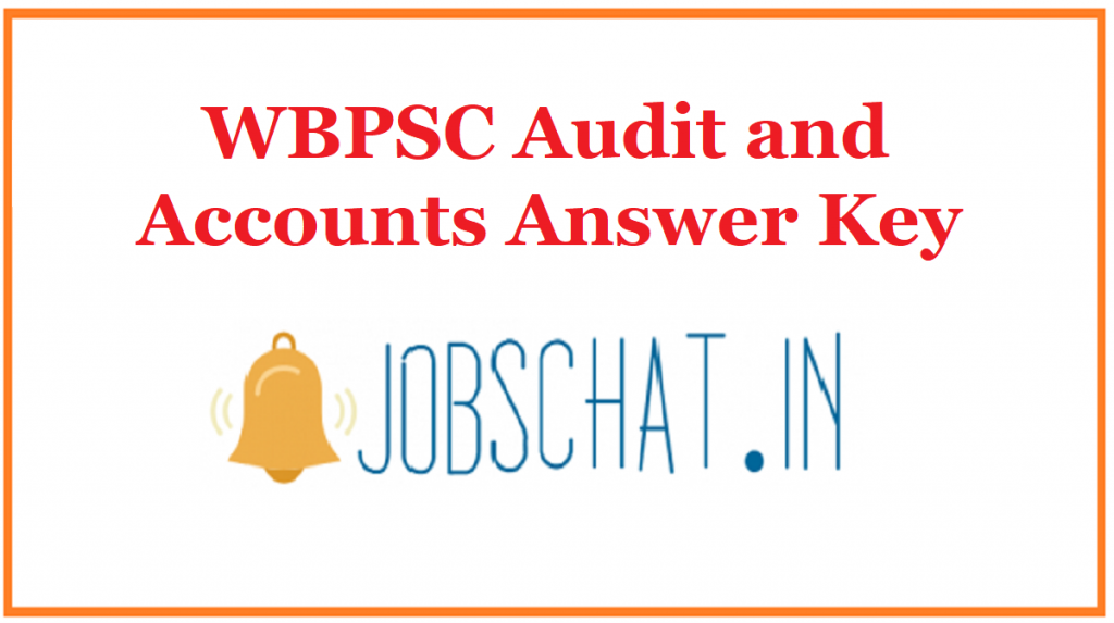 WBPSC Audit and Accounts Answer Key