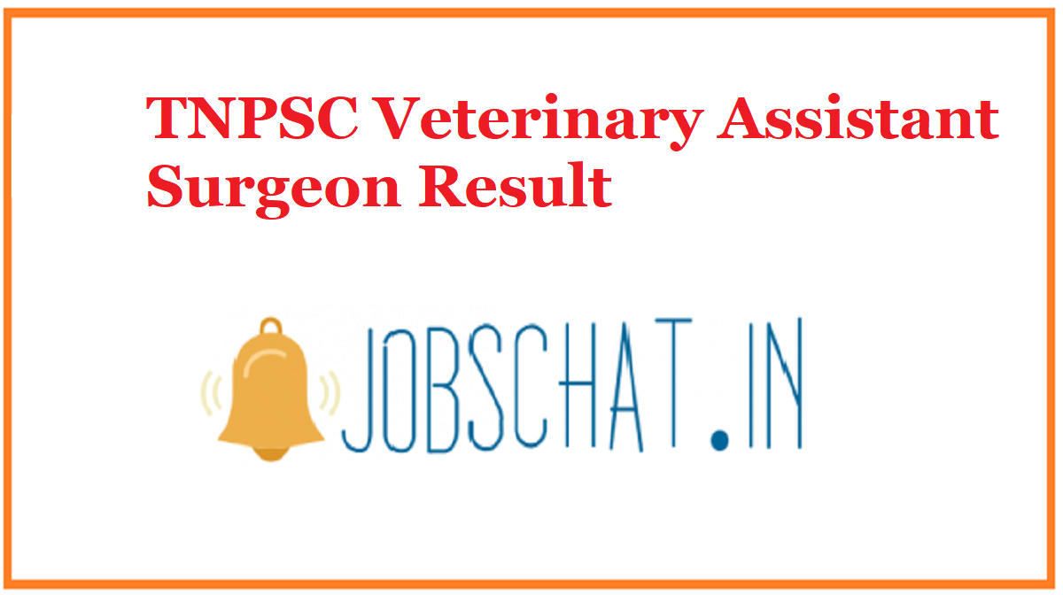 TNPSC Veterinary Assistant Surgeon Result