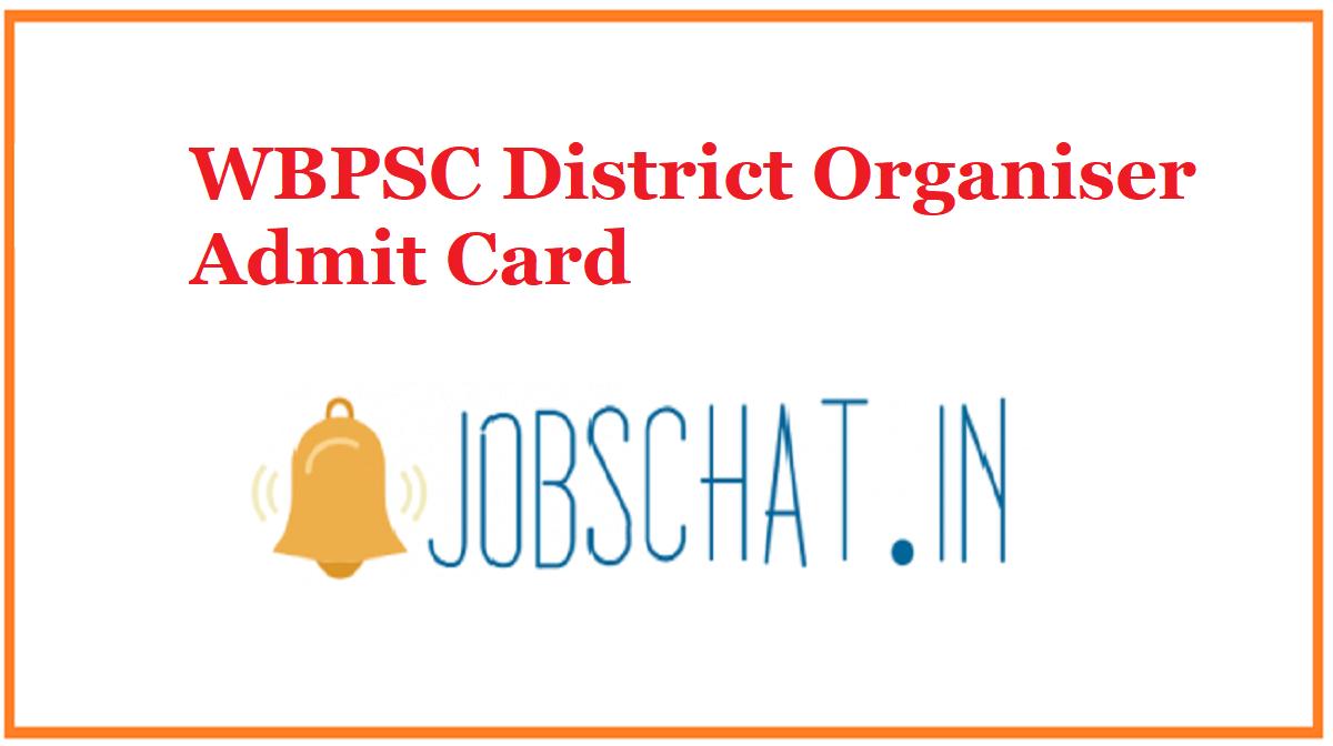WBPSC District Organiser Admit Card
