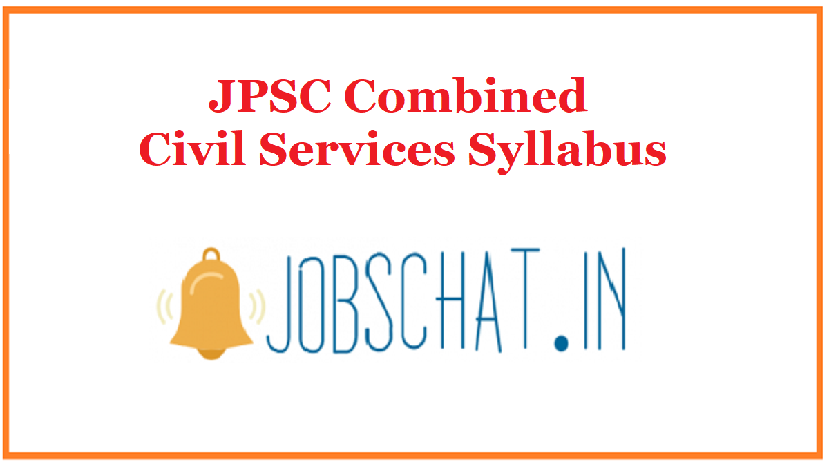 JPSC Combined Civil Services Syllabus