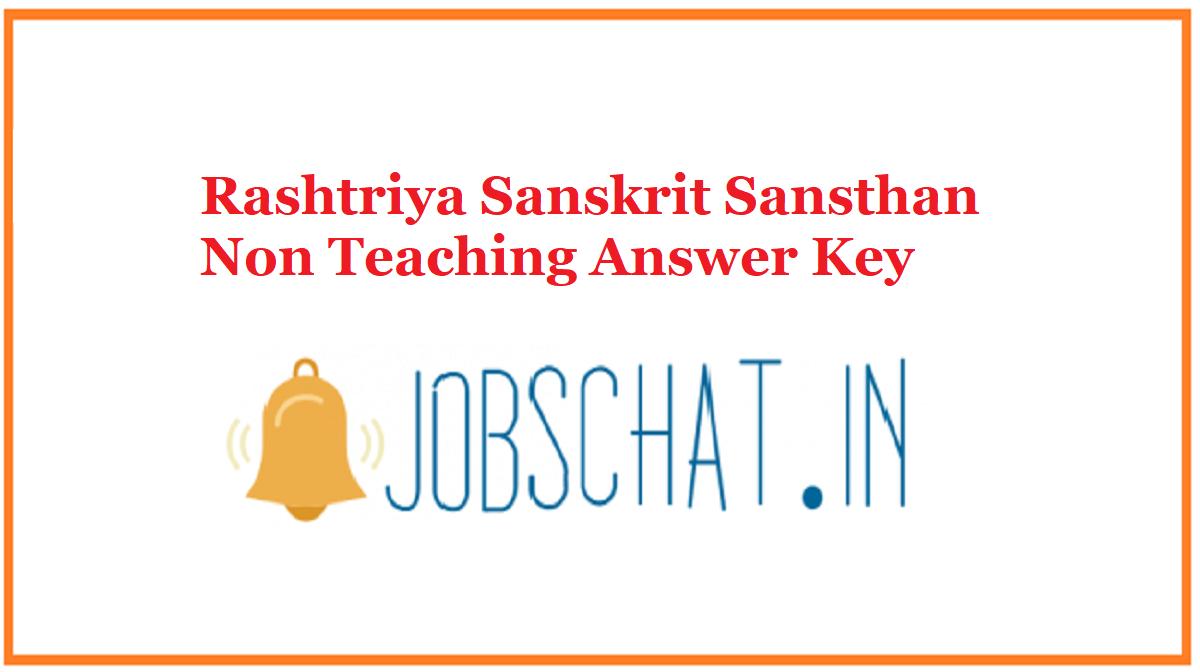 Rashtriya Sanskrit Sansthan Non Teaching Answer Key