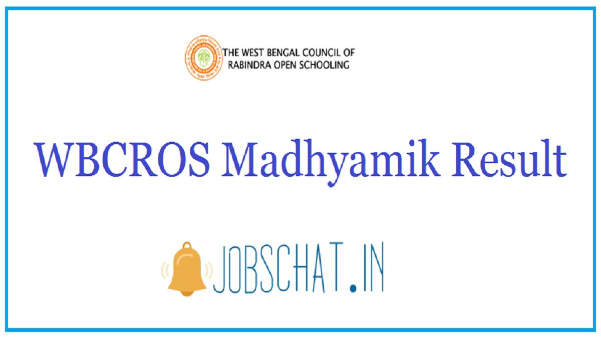 WBCROS Madhyamik Result