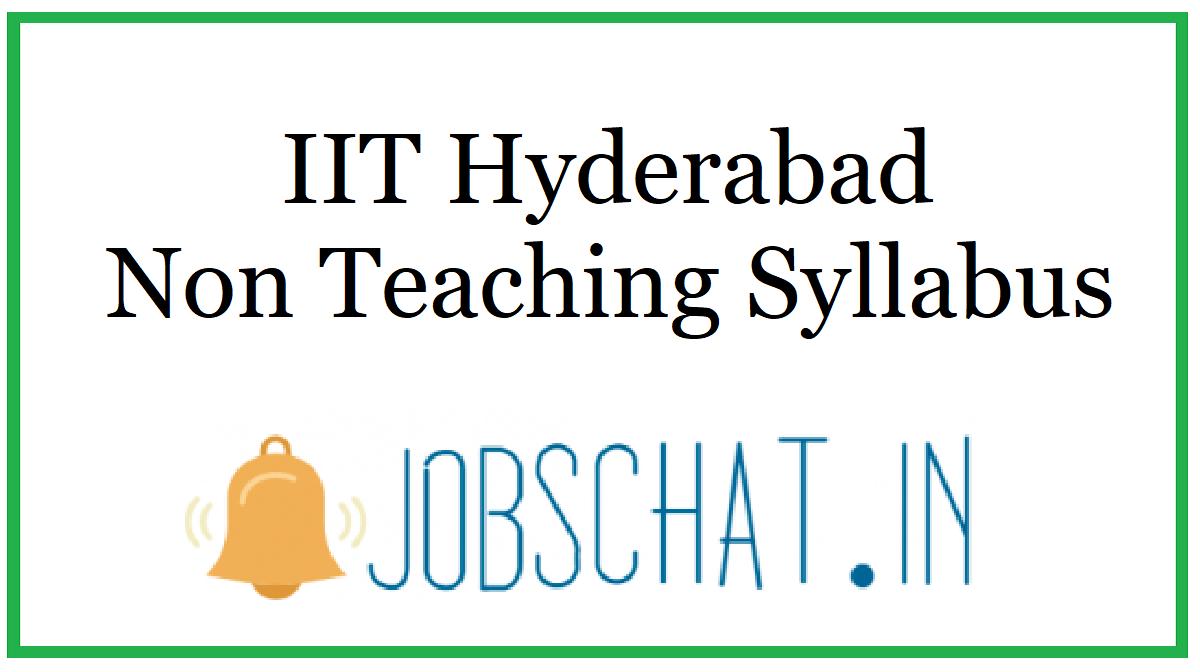 IIT Hyderabad Non Teaching Syllabus