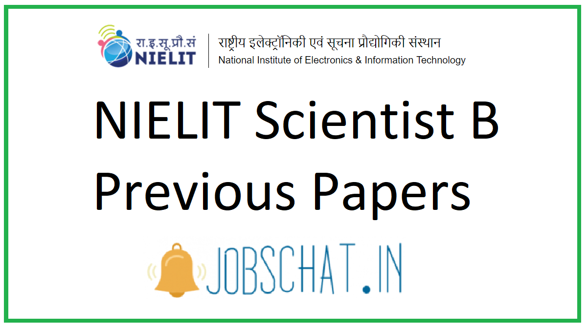 NIELIT Scientist B Previous Papers