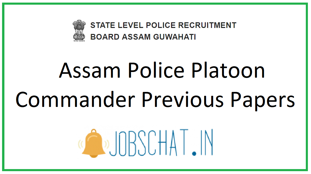 Assam Police Platoon Commander Previous Papers