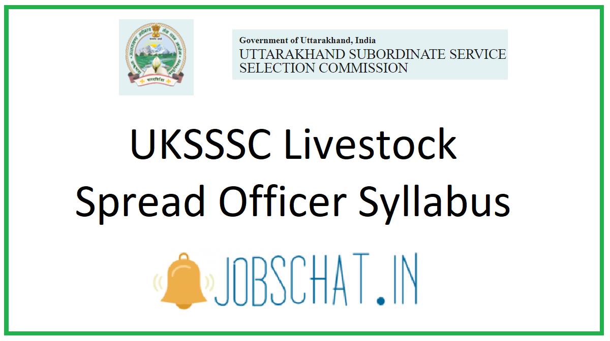 UKSSSC Livestock Spread Officer Syllabus