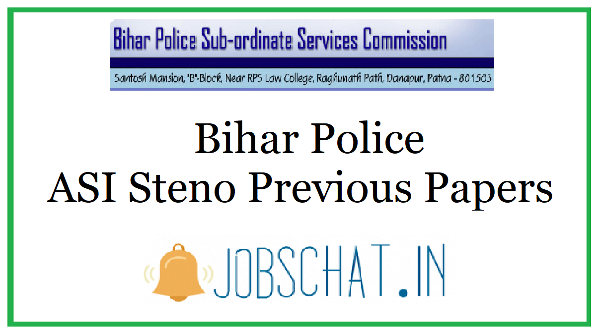 Bihar Police ASI Steno Previous Papers