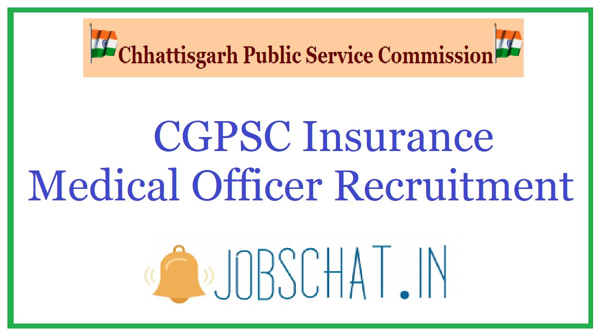 CGPSC Insurance Medical Officer Recruitment