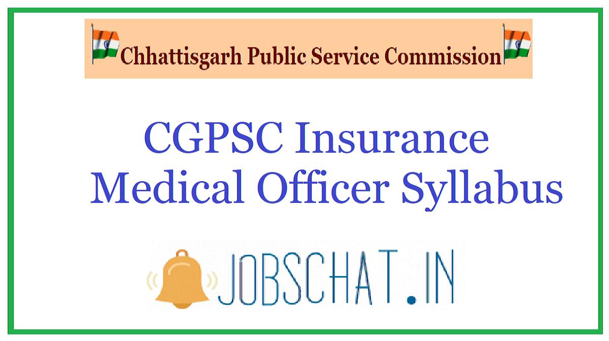 CGPSC Insurance Medical Officer Syllabus