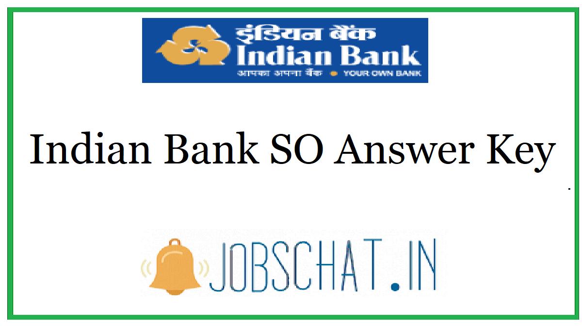 Indian Bank SO Answer Key