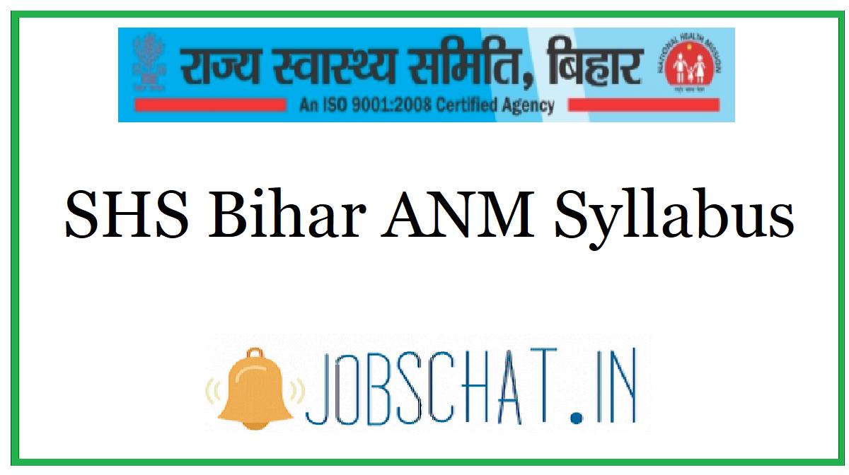 SHS Bihar ANM Syllabus