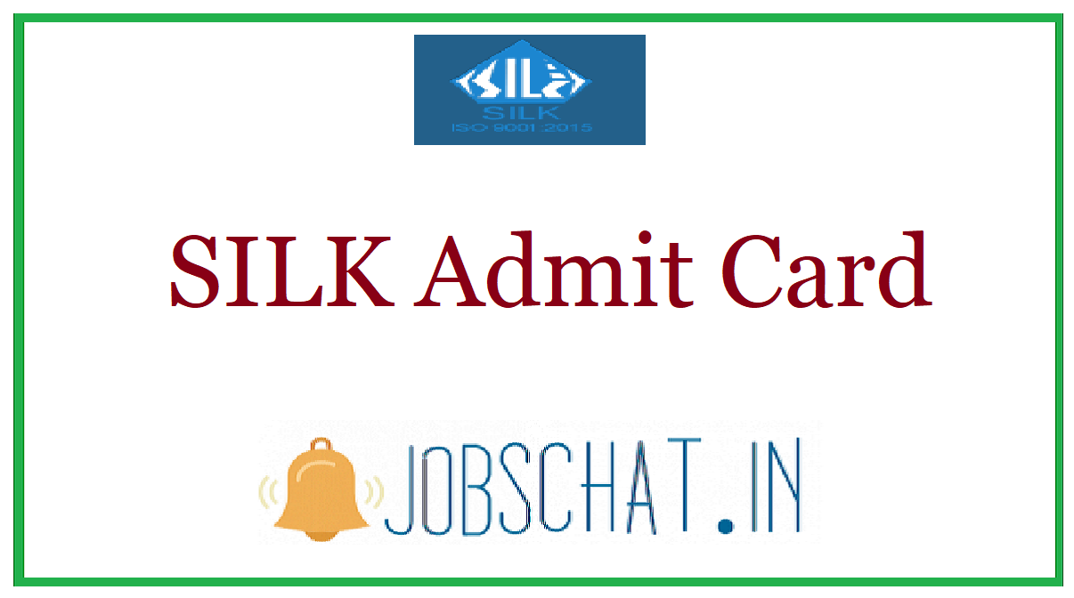 SILK Admit Card