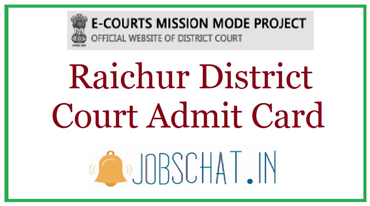 Raichur District Court Admit Card
