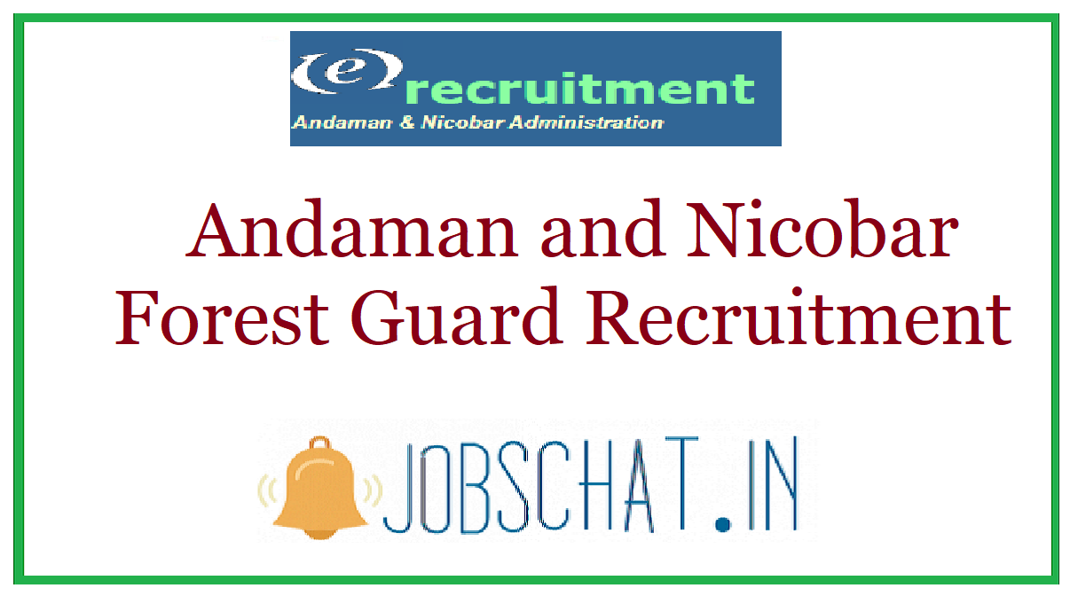 Andaman and Nicobar Forest Guard Recruitment