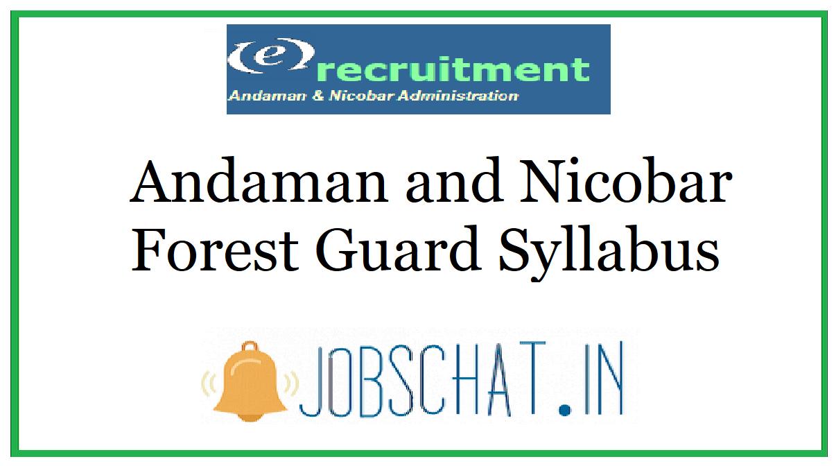 Andaman and Nicobar Forest Guard Syllabus