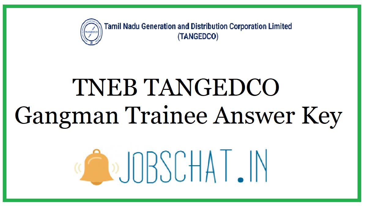 TNEB TANGEDCO Gangman Trainee Answer Key