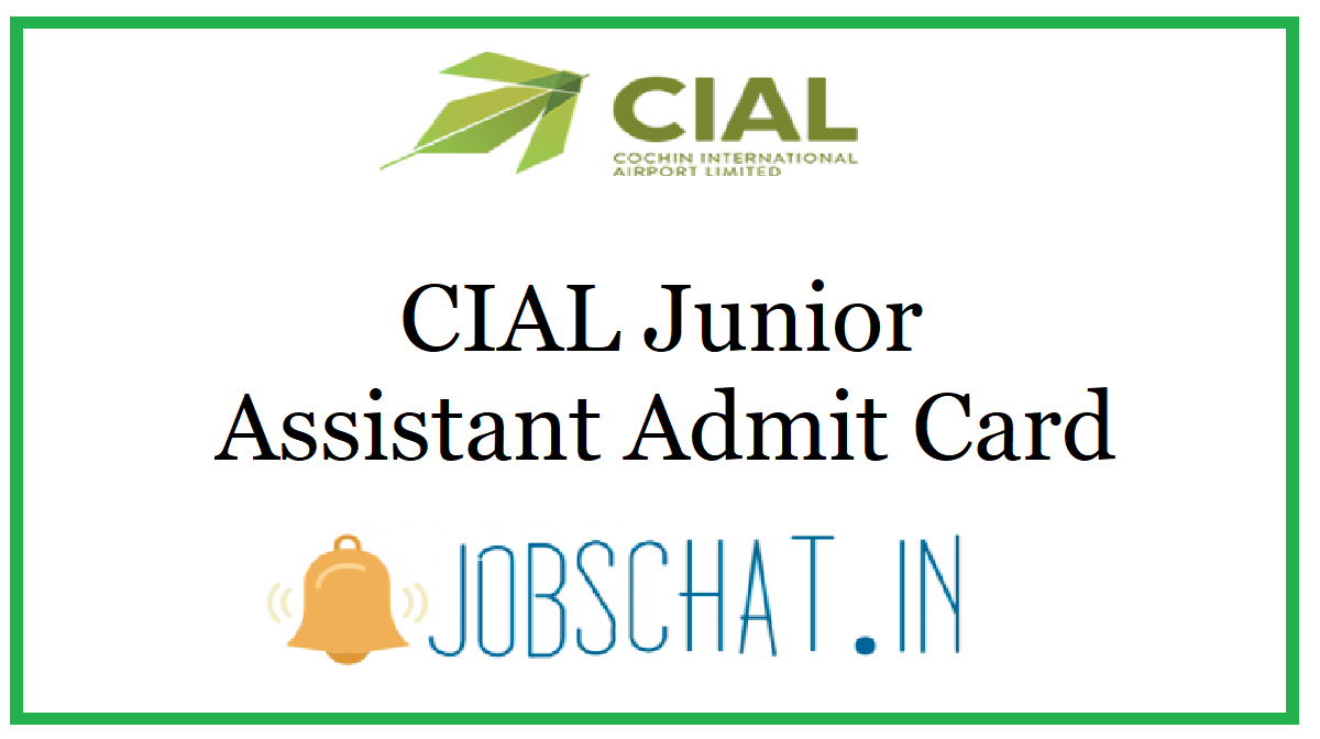 CIAL Junior Assistant Admit Card