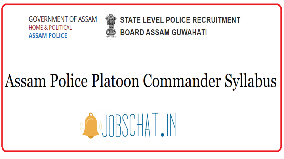 Assam Police Platoon Commander Syllabus