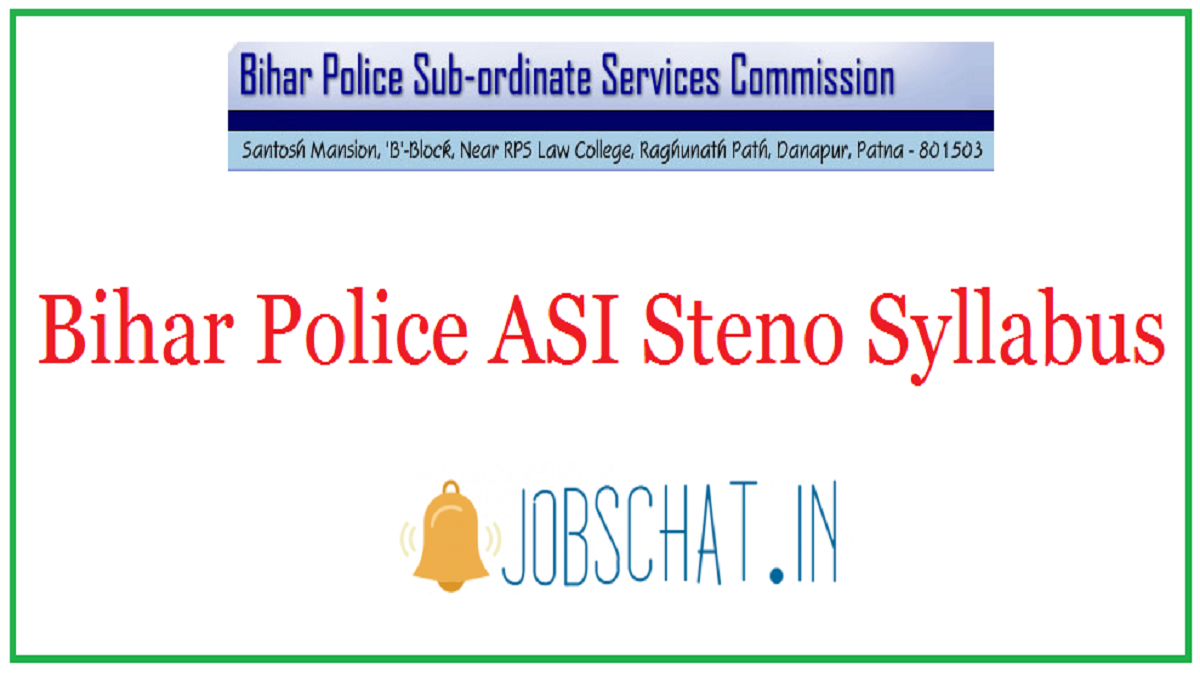 Bihar Police ASI Steno Syllabus