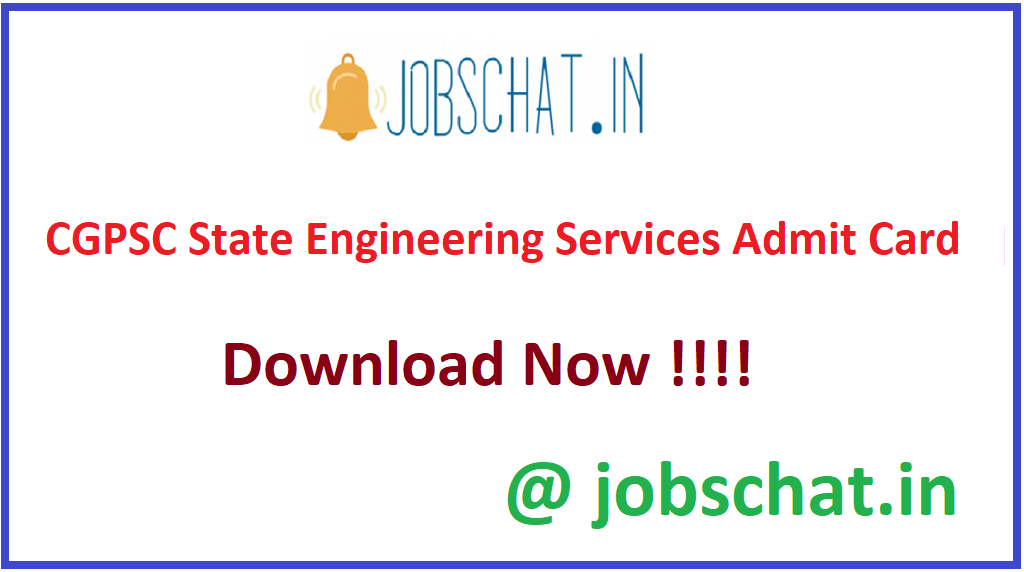 CGPSC State Engineering Services Admit Card