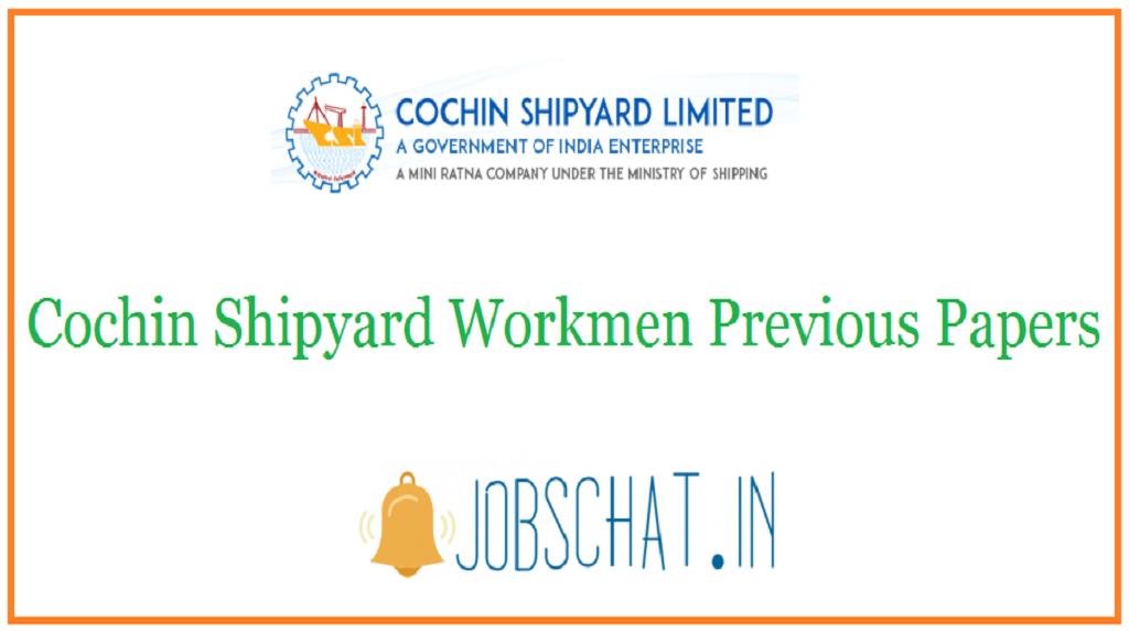 Cochin Shipyard Workmen Previous Papers