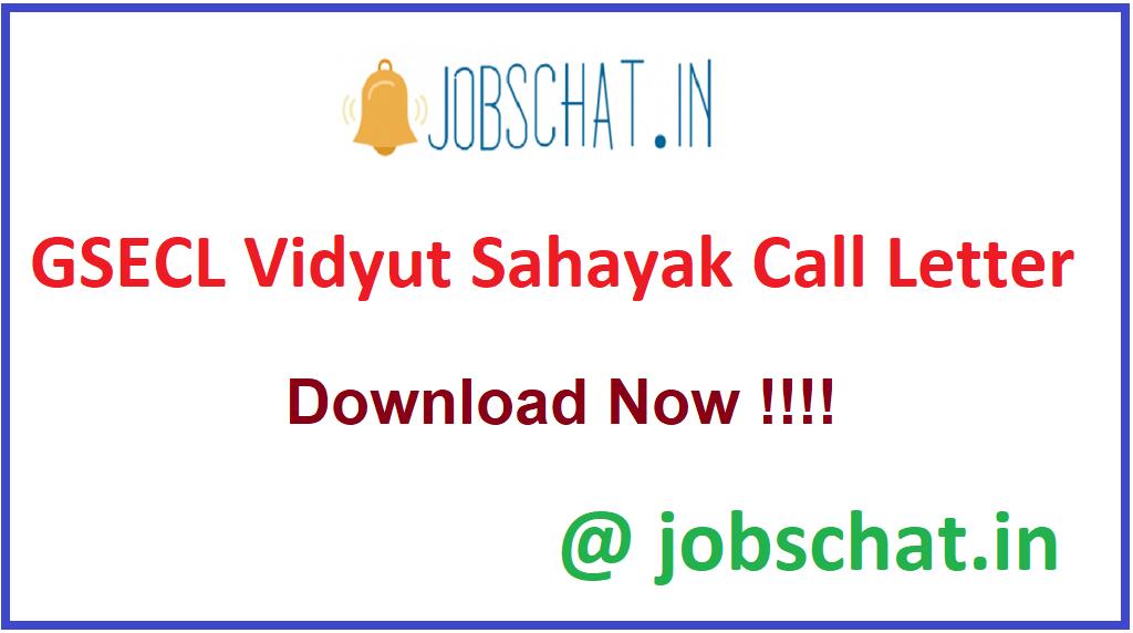 GSECL Vidyut Sahayak Call Letter