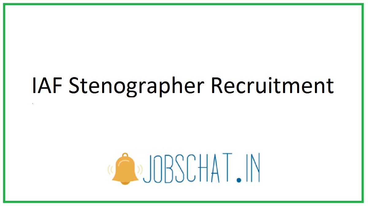 IAF Stenographer Recruitment