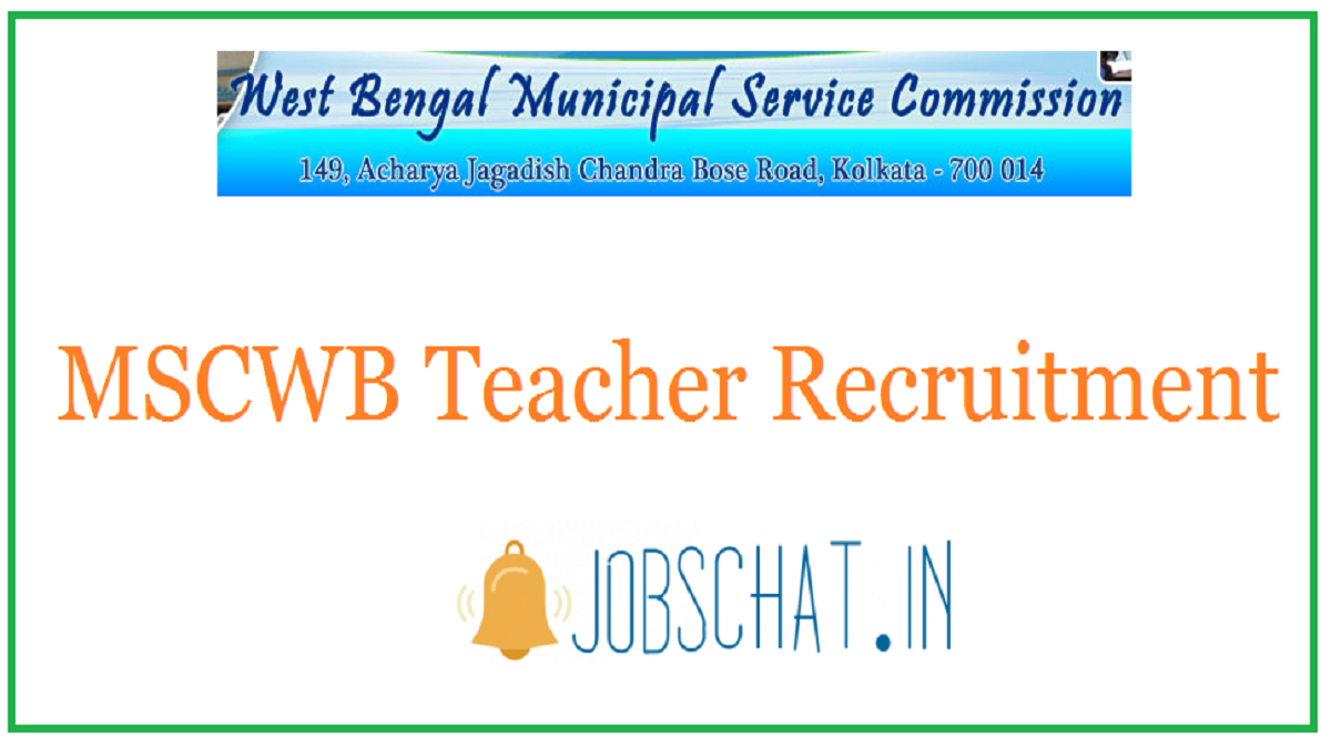 MSCWB Teacher Recruitment