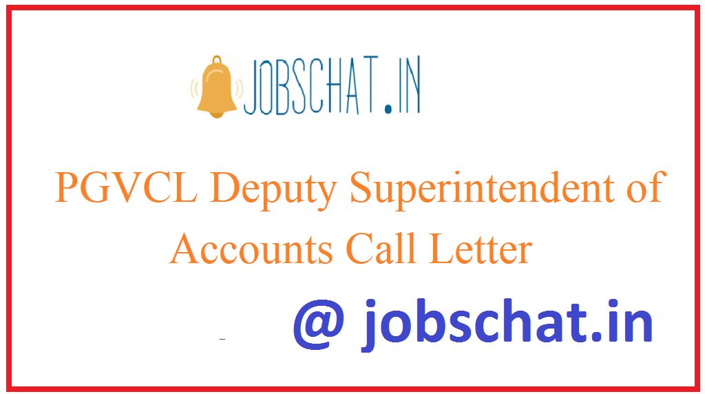 PGVCL Deputy Superintendent of Accounts Call Letter
