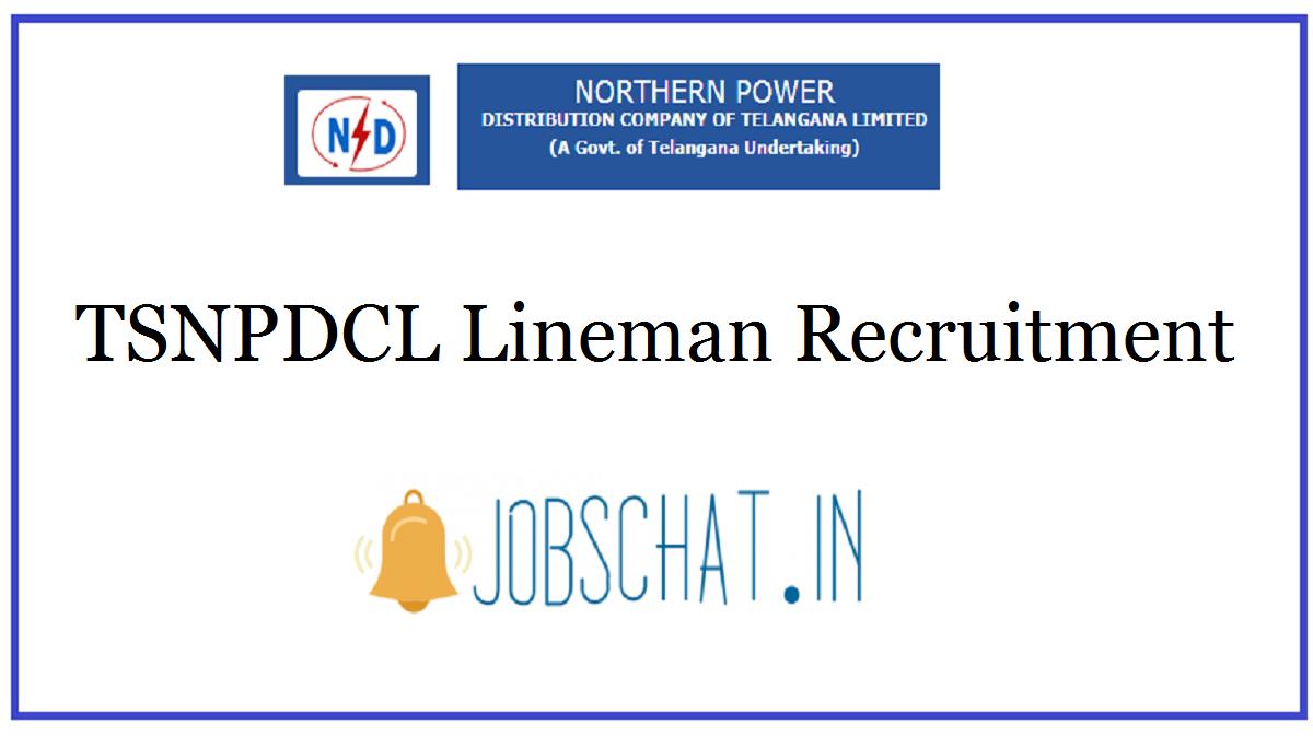 TSNPDCL Lineman Recruitment