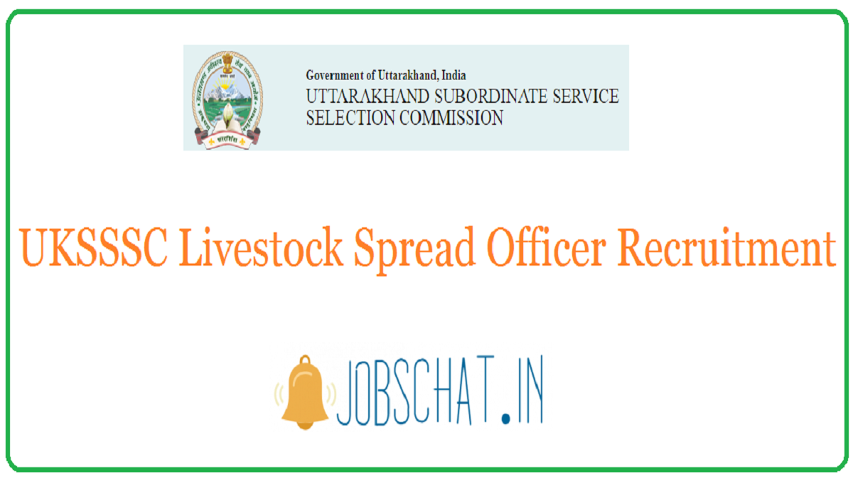 UKSSSC Livestock Spread Officer Recruitment