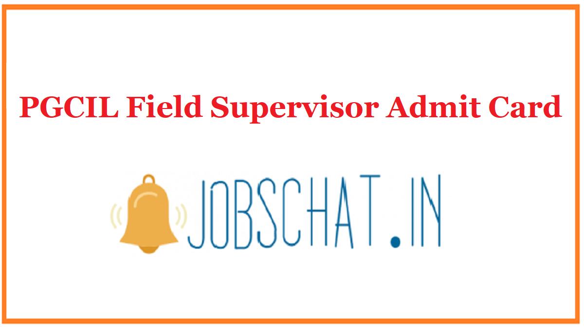 PGCIL Field Supervisor Admit Card