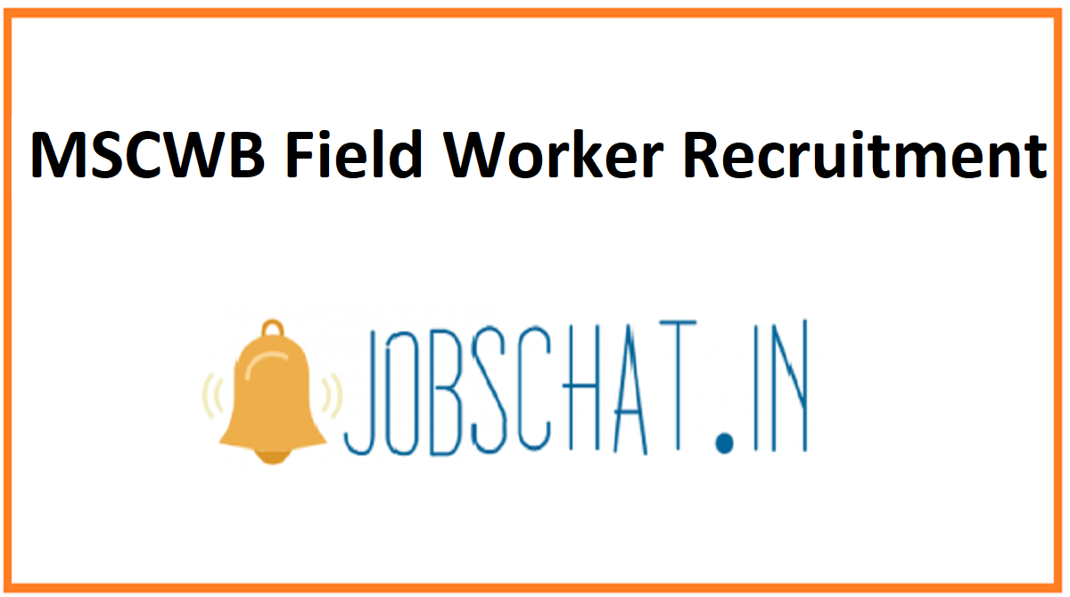 MSCWB Field Worker Recruitment