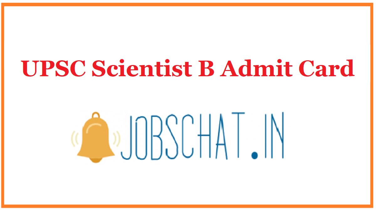 UPSC Scientist B Admit Card