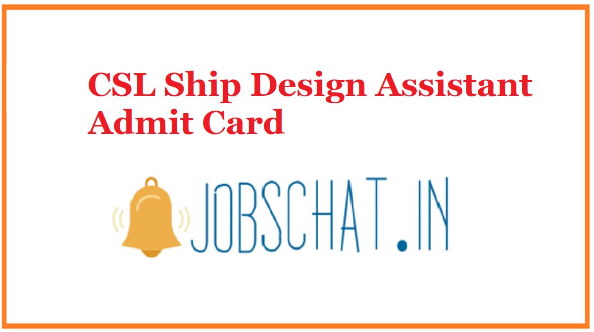 CSL Ship Design Assistant Admit Card