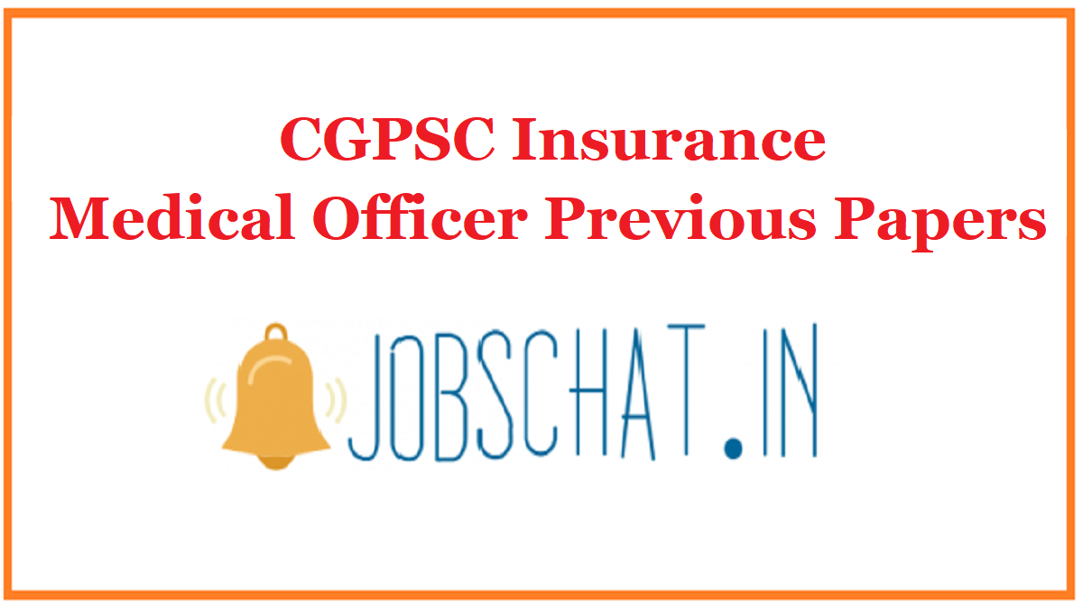 CGPSC Insurance Medical Officer Previous Papers
