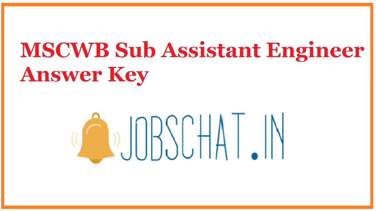 MSCWB Sub Assistant Engineer Answer Key