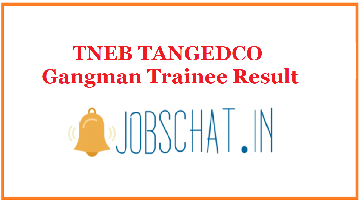 TNEB TANGEDCO Gangman Trainee Result