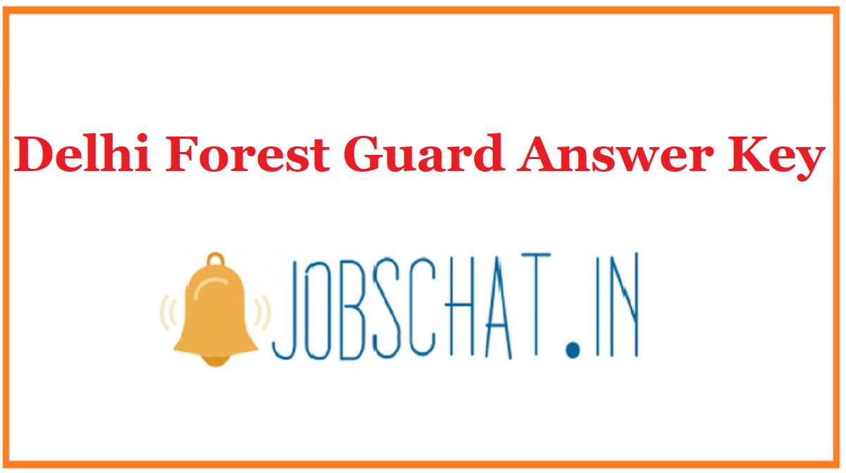 Delhi Forest Guard Answer Key