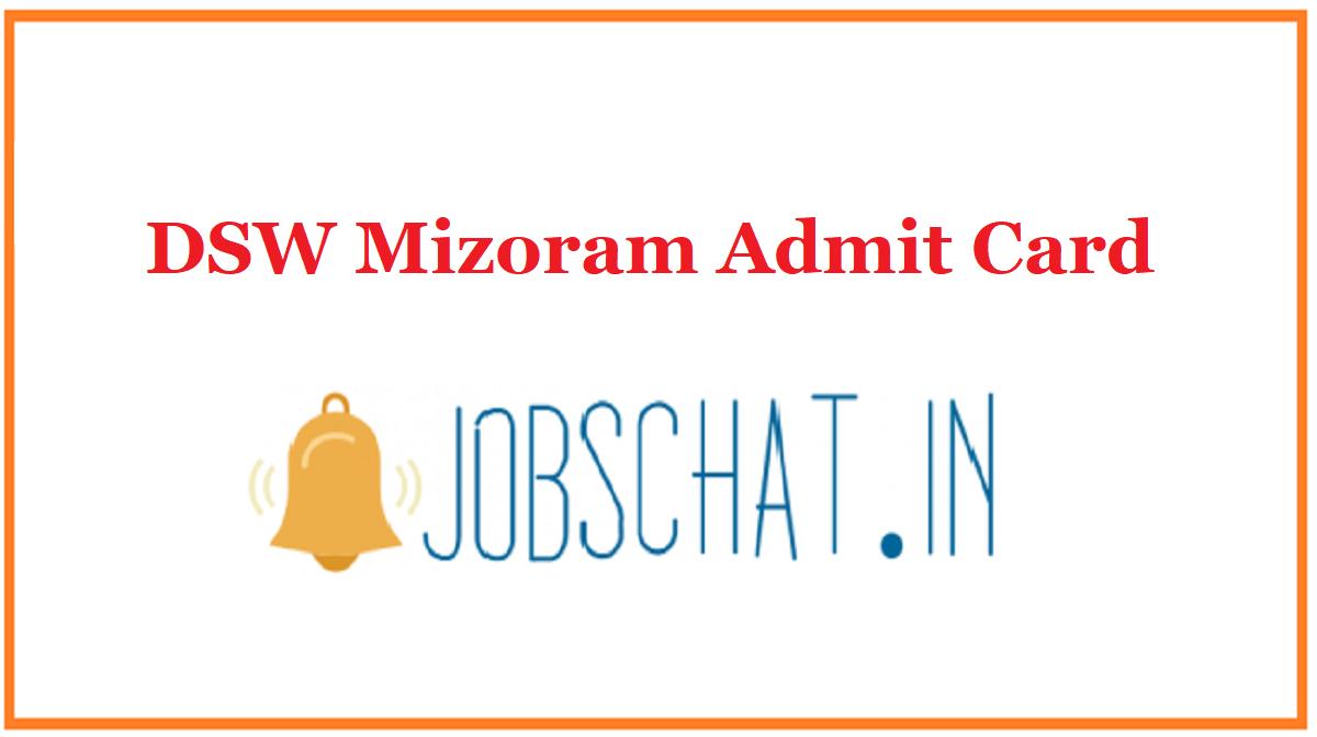 DSW Mizoram Admit Card
