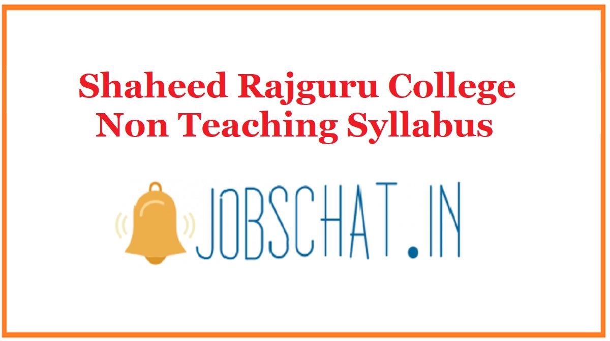 Shaheed Rajguru College Non Teaching Syllabus