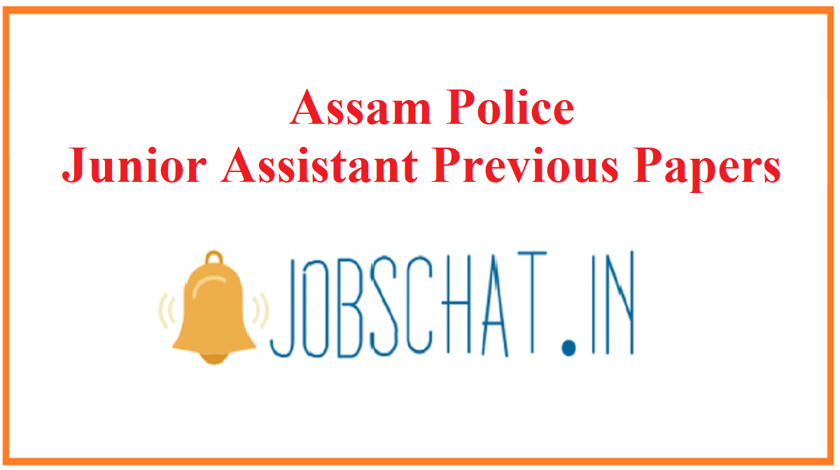 Assam Police Junior Assistant Previous Papers