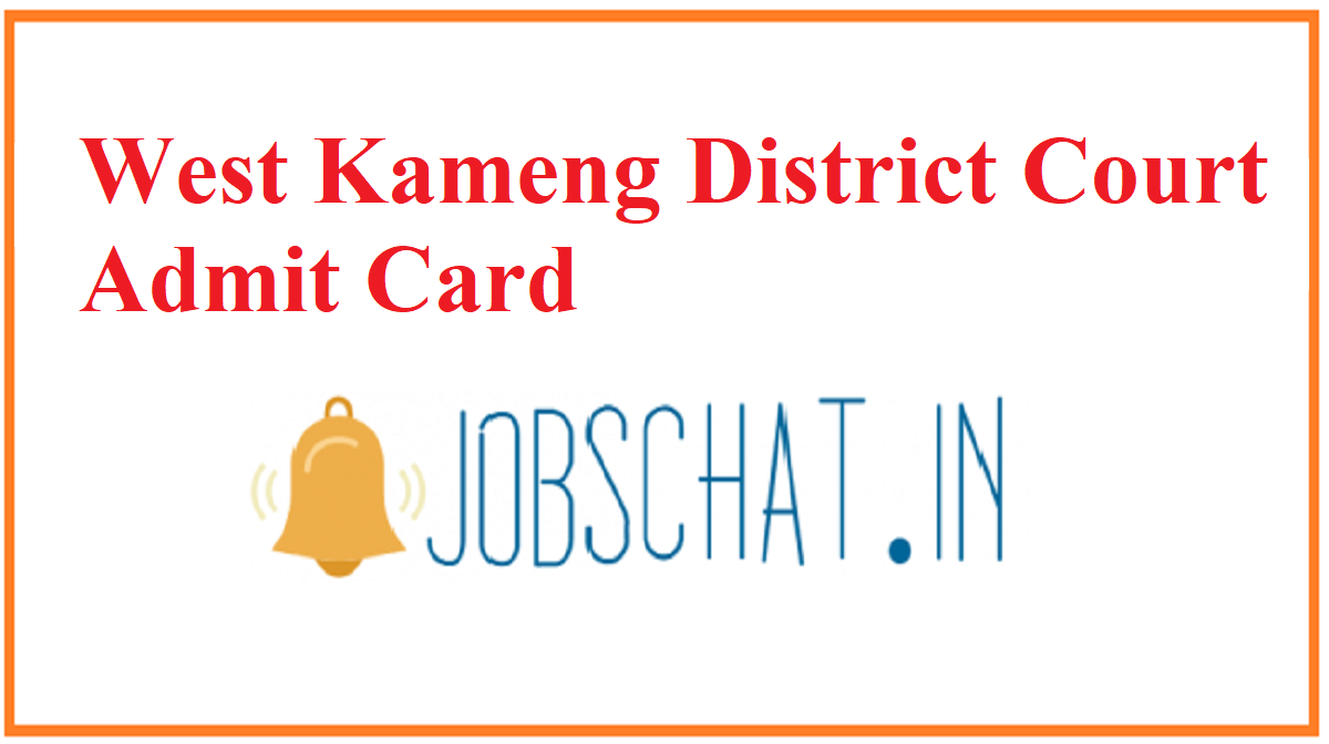 West Kameng District Court Admit Card