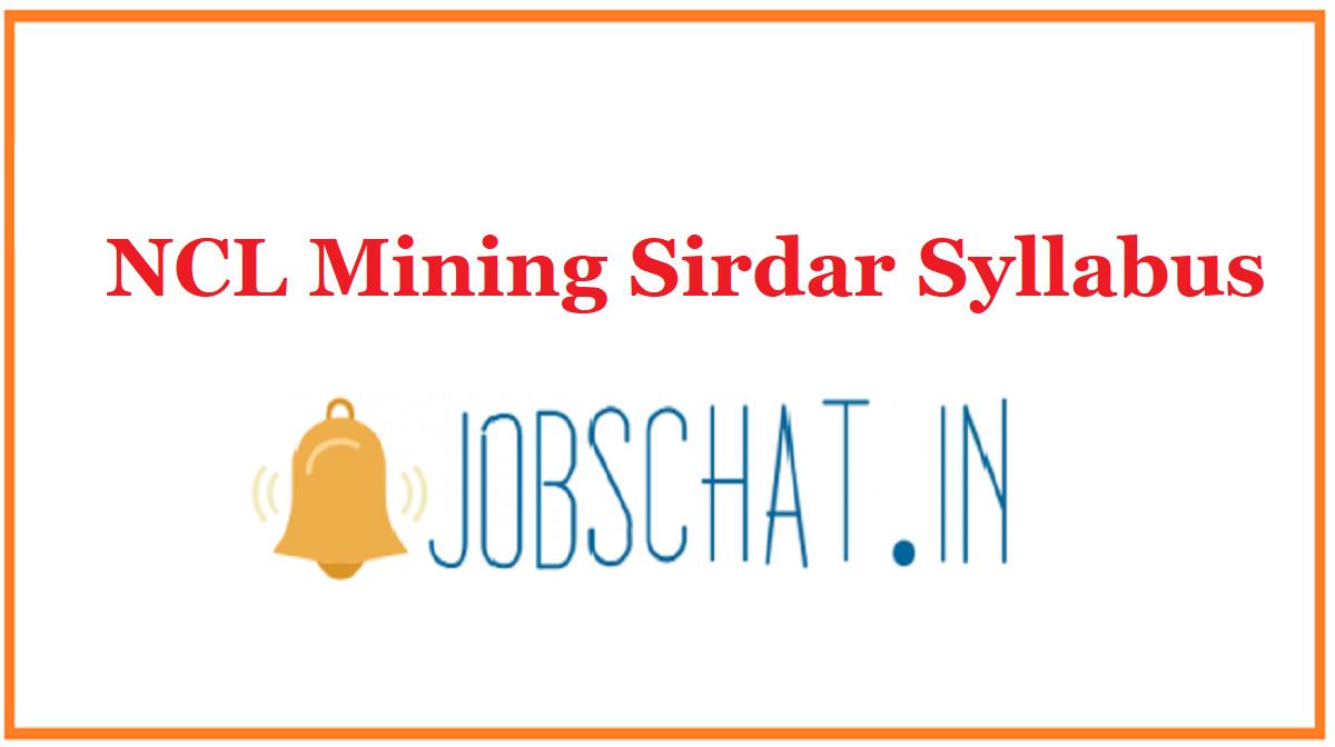 NCL Mining Sirdar Syllabus