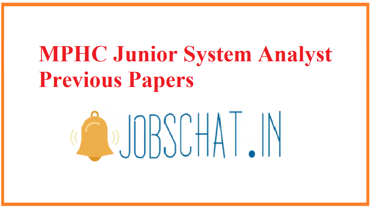 MPHC Junior System Analyst Previous Papers