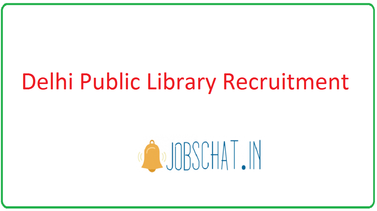 Delhi Public Library Recruitment
