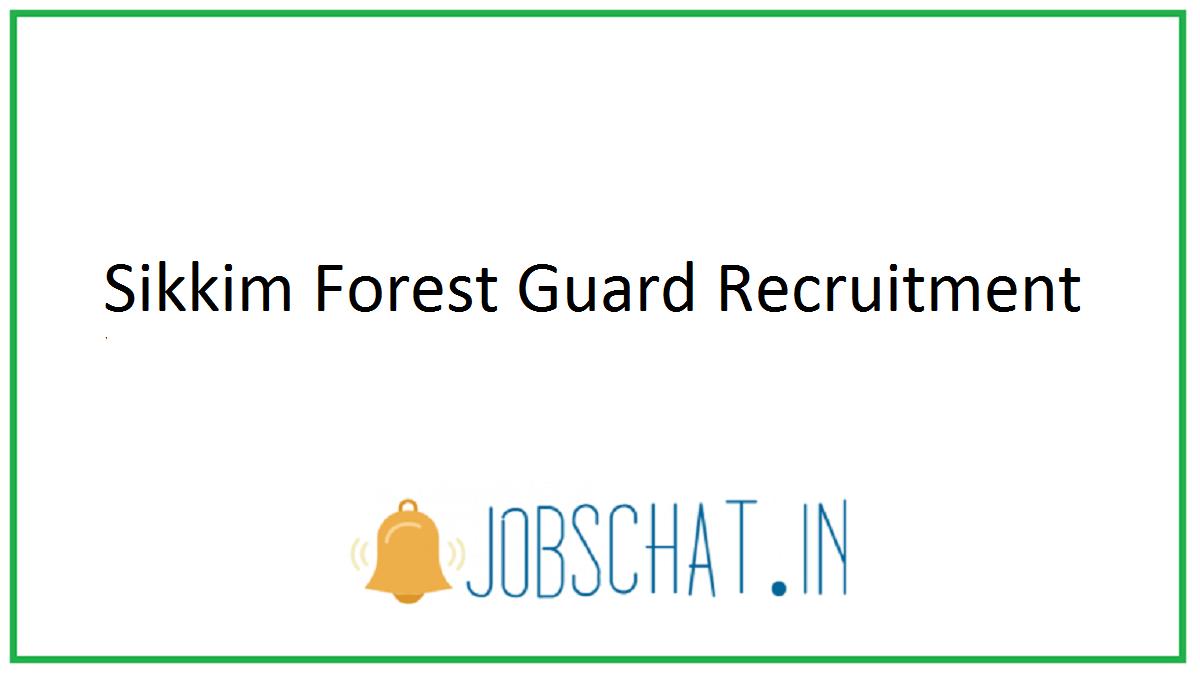 Sikkim Forest Guard Recruitment
