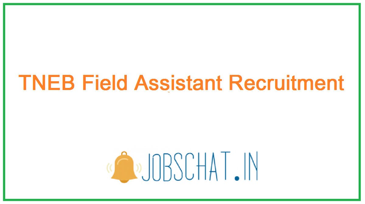 TNEB Field Assistant Recruitment